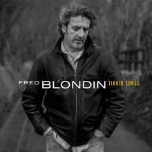 Album Fred Blondin - Tiroir Songs